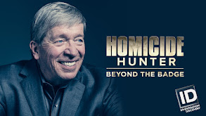 Homicide Hunter: Beyond the Badge thumbnail