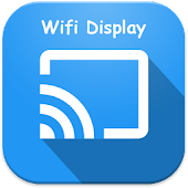 Miracast - Wifi Display