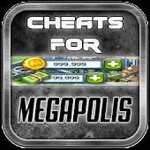 Cheats For Megapolis App For - Prank.