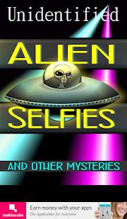Unidentified Alien Selfies - náhled