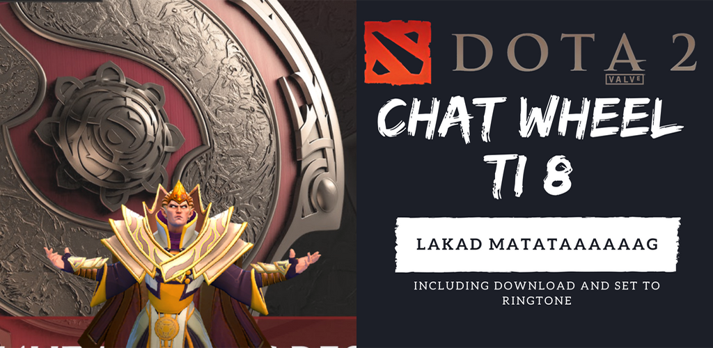 Download DOTA 2 Chat wheel sounds APK latest version app for