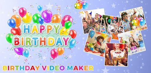 Birthday Photo Video Maker Apps On Google Play