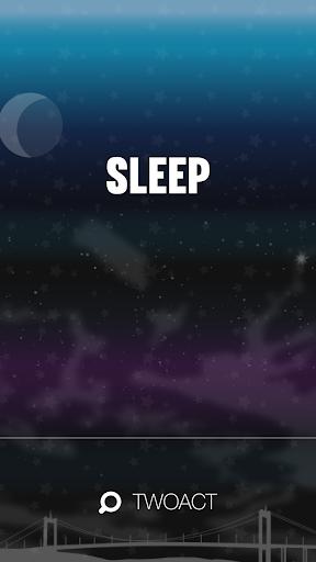 TWOACT: Sleep