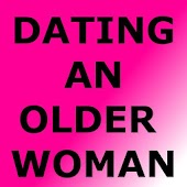 DATING AN OLDER WOMAN
