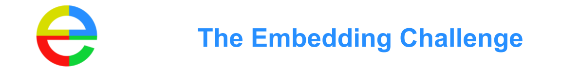 The Embedding Challenge