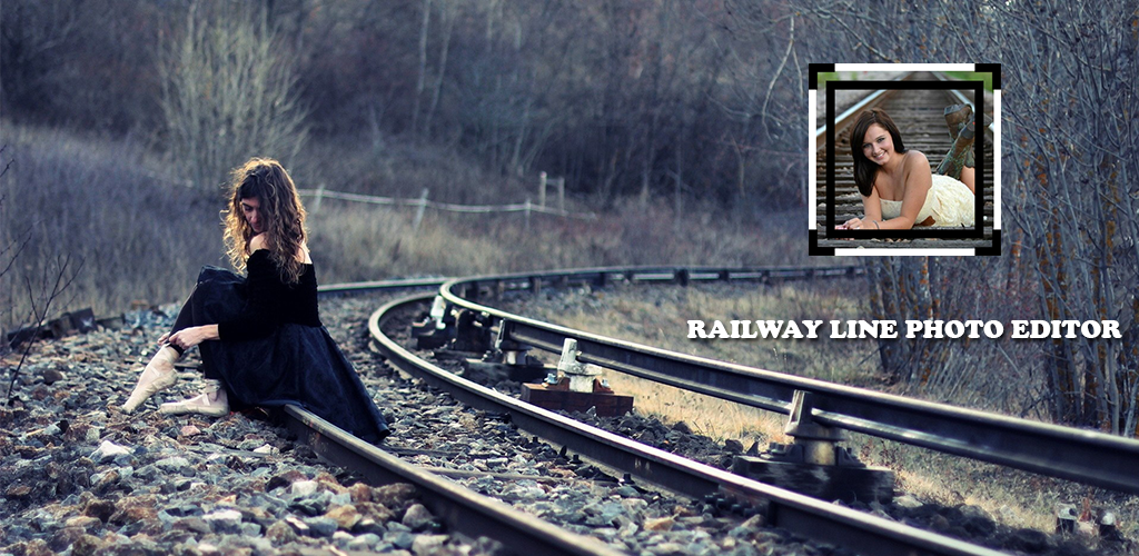 Railway Line Photo Editor 1 0 Apk Download - com chandiv