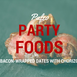 Bacon-Wrapped Dates with Chorizo (Gluten-Free, Dairy-Free and Nut-Free)