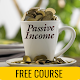 Download Passive Income ideas 2018 - Full Course for FREE For PC Windows and Mac
