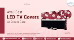 Avail the Best LED TV Covers at Dream Care