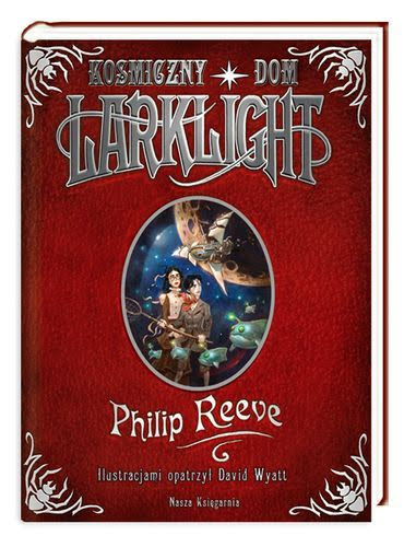 Philip Reeve, Kosmiczny dom Larklight