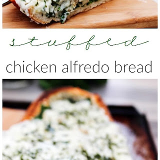 Stuffed Chicken Alfredo Bread.