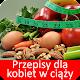 Przepisy dla kobiet w ciąży po polsku Download for PC Windows 10/8/7