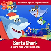 Santa Shark & More Kids Christmas Songs