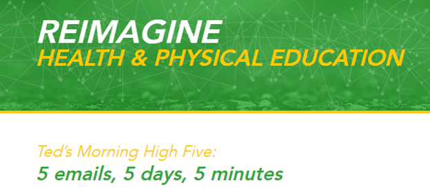 Re-imagine Health & Physical Education