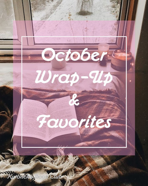 October Wrap-Up & Favorites