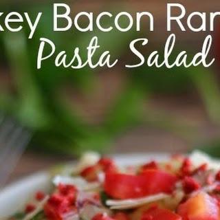 Turkey Bacon Ranch Pasta Salad.