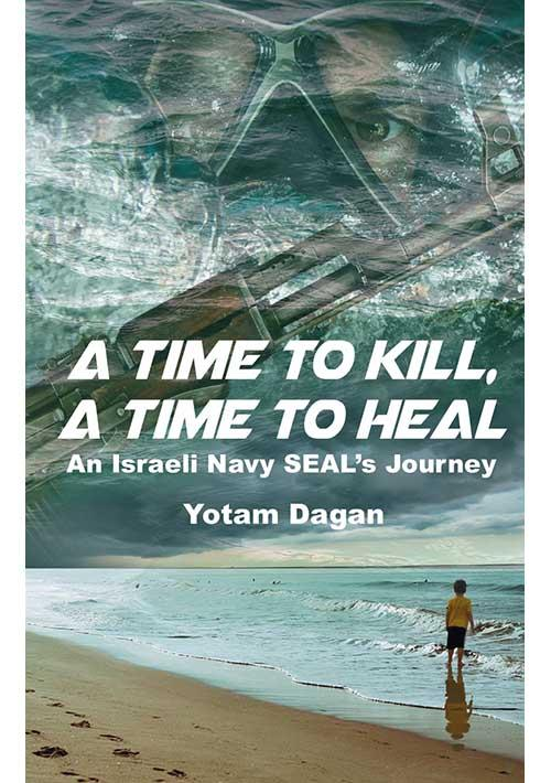 A Time to Kill, A Time to Heal-Gefen Publishing House
