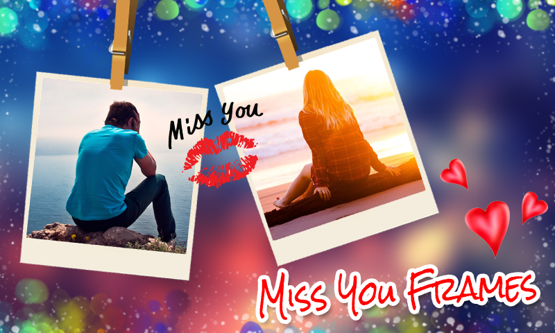 Miss You Photo Frames New- screenshot