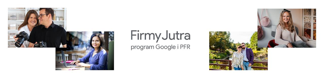 Firmy Jutra - Grow with Google - O programie
