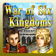 War of Six Kingdoms v1.1.5