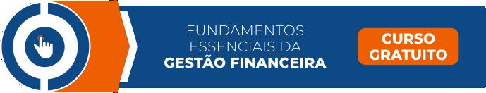Curso de Fundamentos Essenciais da Gestão Financeira