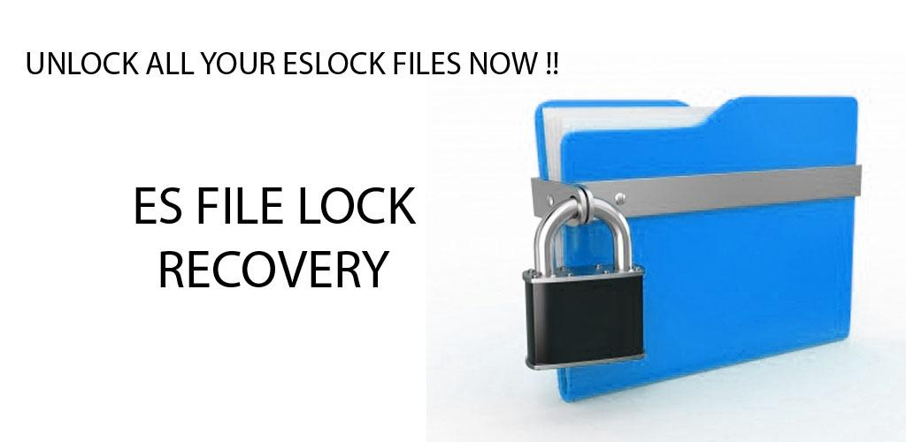 Download ESLock File Recovery APK latest version 1 5 9 4 for android devices