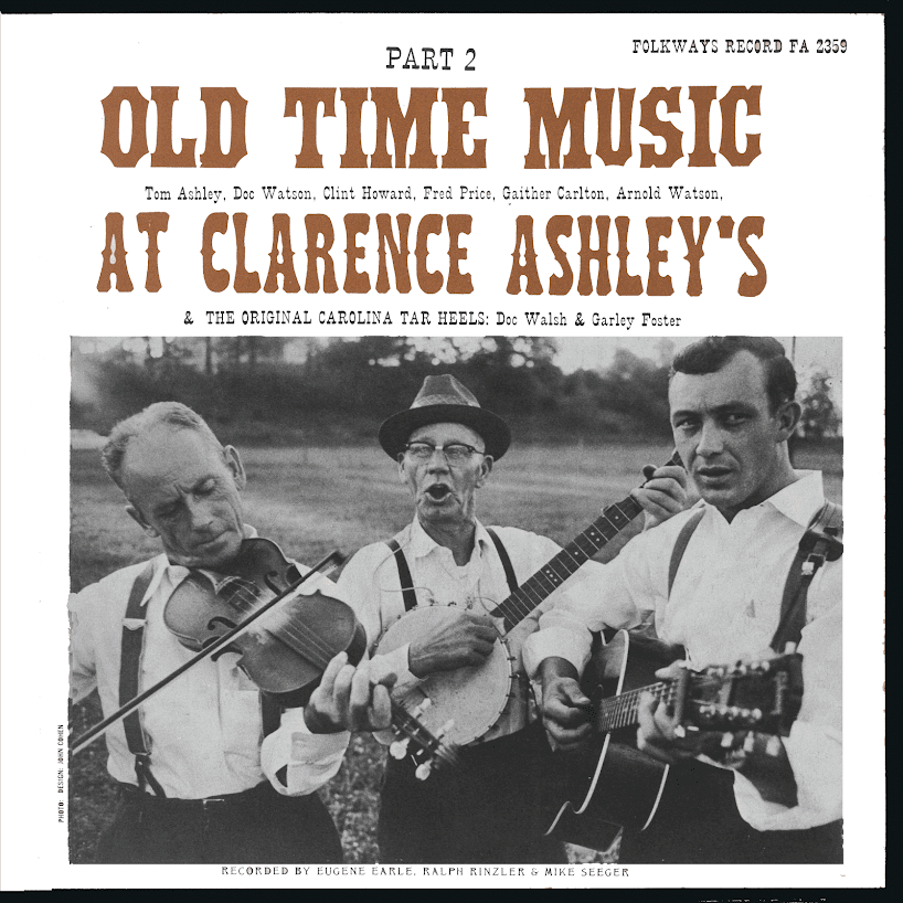 Old Time Music At Clarence Ashley's, Vol. 2