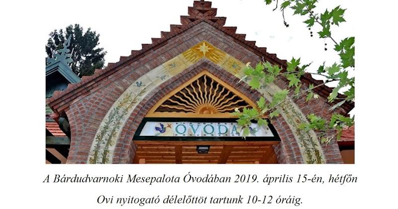 Bárdudvarnoki Mesepalota Óvodában 2019. április 15-én Ovi nyitogatót tartunk