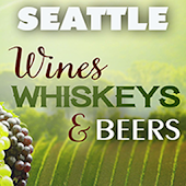 Seattle's Wines, Whiskeys, & Craft Beers