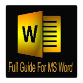Full Guide For MS Word