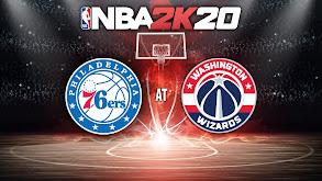 NBA2K20: Philadelphia 76ers at Washington Wizards thumbnail