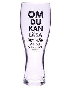 Ölglas - Om du kan läsa detta är du fortfarande nykter