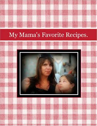 My Mama's Favorite Recipes.