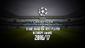 UEFA Champions League Group Stage Draw & Best Player in Europe Award 2016/17 thumbnail