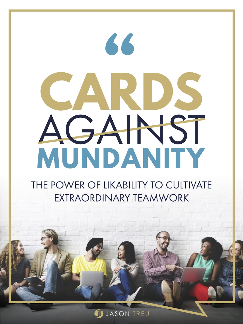 Cards Against Mundanity