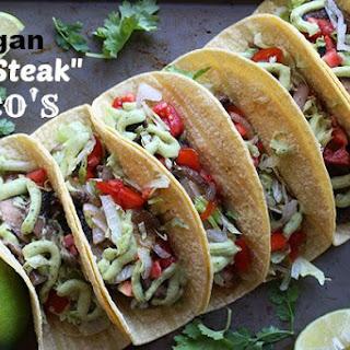 "Vegan ""Steak"" Tacos"