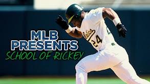 MLB Presents: School of Rickey thumbnail