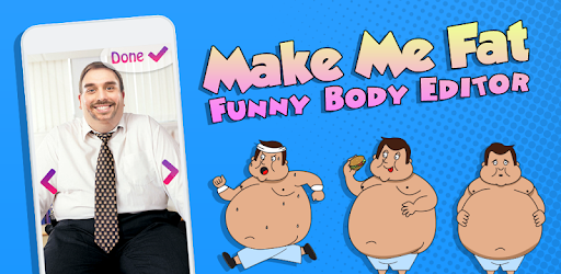 Make Me Fat - Funny Body Editor - Apps on Google Play