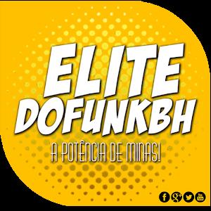 Elite Do Funk BH apk