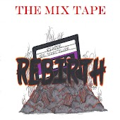 Rebirth the Mixtape