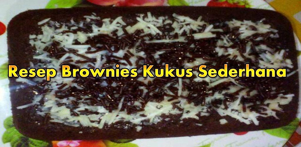 Download Resep Brownies Kukus Sederhana By Serlydroid Apk Latest
