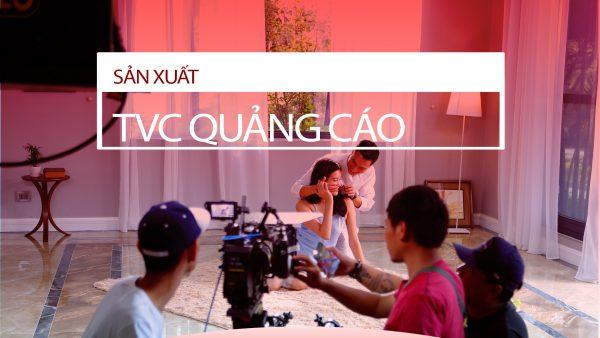 Sản xuất TVC 1