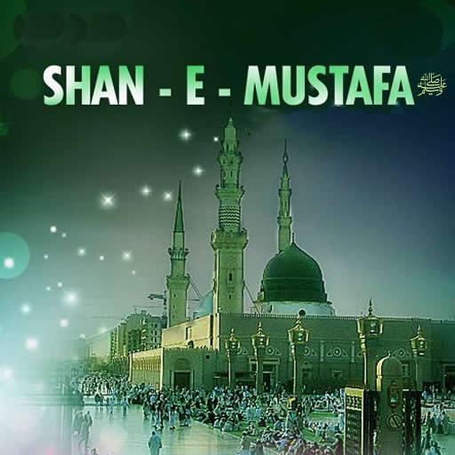 Shan e Mustafa