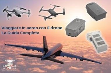Viaggiare in aereo con i droni