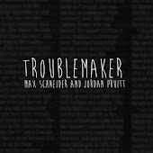 Troublemaker (Originally Performed By Olly Murs feat. Flo Rida)