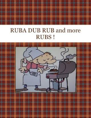RUBA DUB RUB and more RUBS !