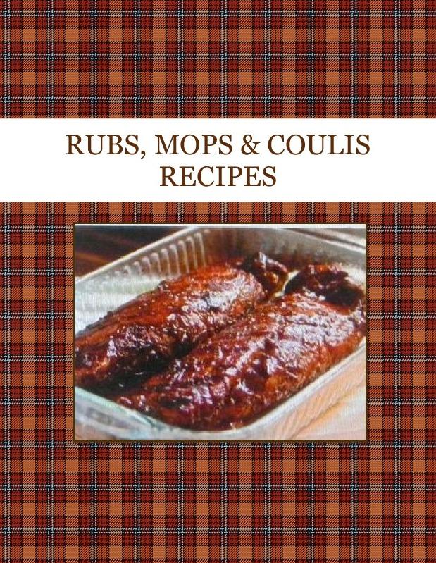 RUBS, MOPS & COULIS RECIPES