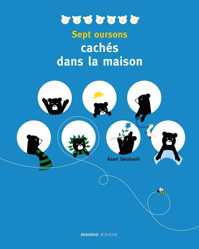 Sept oursons cachés dans la maison, Sélection d'Agnès, du blog Quatre Enfants