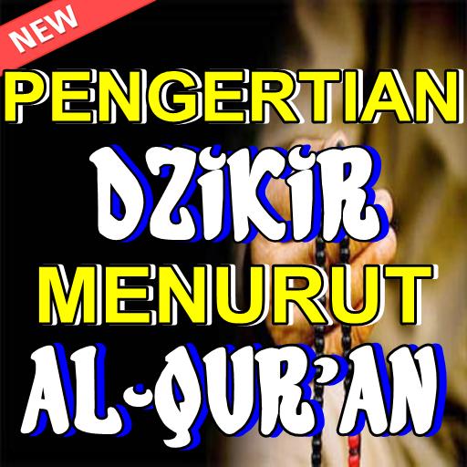 Pengertian Dzikir Menurut Al-Qur'an Dan As Sunnah - Aplikasi
