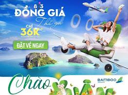 Bamboo Airways vé đồng giá 36K, khuyến mãi 8 tháng 3